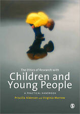 The Ethics of Research with Children and Young People: A Practical Handbook...
