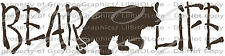 Bear Life Vinyl Decal Hunt Hunter Hunting Grizzly Black Bear Sticker for car