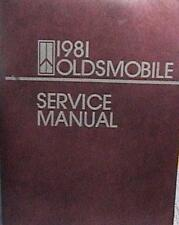 1981 OEM ORIGINAL OLDSMOBILE CUTLASS TORONADO 88 & 98 SERVICE MANUAL VERY GOOD
