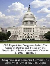 Crs Report for Congress: Sudan: The Crisis in Darfur and Status o 9781294254867