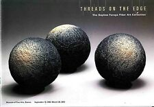 Threads On The Edge Daphne Farago Fiber Art Collection Museum of Fine Arts 2002