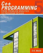 C++ Programming: From Problem Analysis to Program Design Introduction to Progra