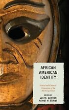 African American Identity : Racial and Cultural Dimensions of the Black...