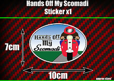 Hands Off My Scomadi Sticker x1 Funny, Scooter, Mod, Nos, TL200 TL125 TL50