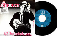 "7"" - Joe Dolce – Cállate la Boca (Shaddap You Face) SPANISH PRES.1981 NEW LISTEN"