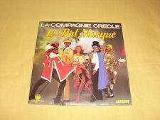 LA COMPAGNIE CRÉOLE – Le Bal Masqué 45 RPM 7'' Single