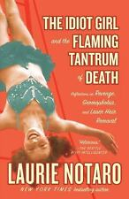 The Idiot Girl and the Flaming Tantrum of Death: Reflections on Revenge, Germoph