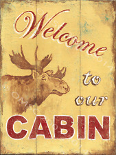 Moose Metal Sign, Welcome to Our Cabin, Country Getaway, Retro Home, Den Decor