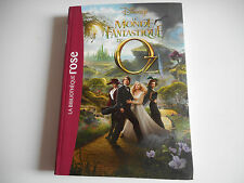 BIBLIOTHEQUE ROSE - DISNEY / LE MONDE FANTASTIQUE D'OZ