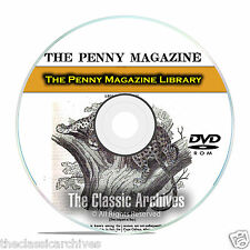 The Penny Magazine, 884 Issues, Useful Knowledge, 30 Vol Cyclopaedia PDF DVD E95