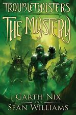 Troubletwisters: The Mystery 3 by Garth Nix and Sean Williams (2013, Hardcover)