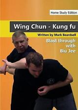 Wing Chun - the Brutality of Biu Jee - Hse by Mark Beardsell (2014, Paperback)