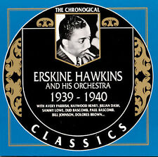 Erskine Hawkins & His Orchestra -1939-1940 / Chronogical Classics Records CD New