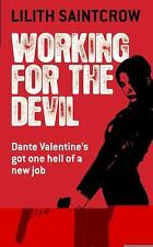 Dante Valentine: Working for the Devil 1 by Lilith Saintcrow (2007, Paperback)