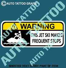 JET SKI FREQUENT STOPS WARNING DECAL STICKER SEADOO WARNING DECALS STICKERS