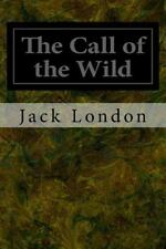 The Call of the Wild by Jack London (2014, Paperback)