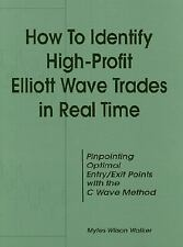 How to Identify High-Profit Elliott Wave Trades in Real Time by Myles Wilson...