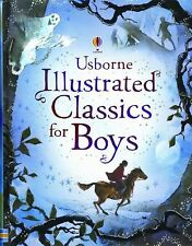 Usborne Illustrated Classics for Boys (Illustrated Stories) by