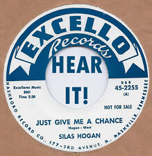 R&B REPRO: SILAS HOGAN-Just Give Me A Chance/AL GARNER-You Must Be Crazy EXCELLO