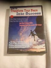 How To Transform Your Fears Into Success This is a Video CD