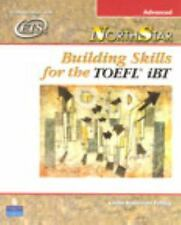 Northstar: Building Skills for the Toefl Ibt Advanced