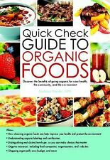 Quick Check Guide to Organic Foods: Discover the benefits of going organic for y