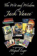 The Wit and Wisdom of Jack Vance * : * as experienced by Miguel Lugo by...
