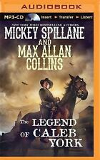 The Legend of Caleb York by Mickey Spillane and Max Allan Collins (2016, MP3...