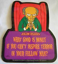 Simpsons C M Burns sticker Licensed What good is Money If.....