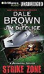 Dale Brown's Dreamland: Strike Zone 5 by Dale Brown and Jim DeFelice (2012,...