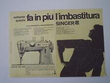 advertising Pubblicità 1964 MACCHINA PER CUCIRE SINGER 411