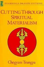 Cutting Through Spiritual Materialism (Shambhala Dragon Editions), Trungpa, Chog