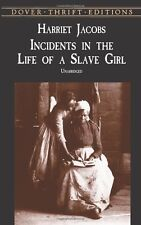 Incidents in the Life of a Slave Girl(Dover Thrift)by Harriet Jacobs (Paperback)