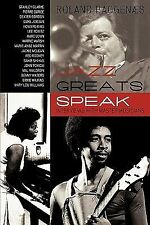 Jazz Greats Speak : Interviews with Master Musicians by Roland Baggenaes...