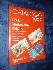 CARTE TELEFONICHE ITALIANE.CATALOGO 1997.2° EDIZIONE.GOLDEN ITALIA[MF]