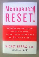 NEW, HARDCOVER- MENOPAUSE RESET! BY MICKEY HARPAZ, PH.D (2011, RODALE)