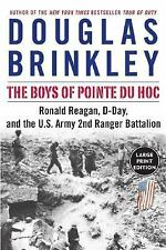 The Boys of Pointe du Hoc LP: Ronald Reagan, D-Day, and the U.S. Army 2nd Ranger