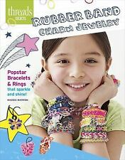 Rubber Band Charm Jewelry : Popstar Bracelets and Rings That Sparkle and...