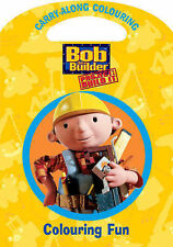 Bob the Builder (Carry-along Colouring),GOOD Book