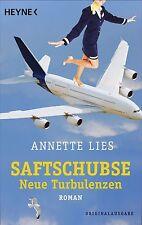 Lies, Annette - Saftschubse - Neue Turbulenzen: Roman