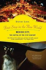First Stop in the New World: Mexico City, the Capital of the 21st Century by Li
