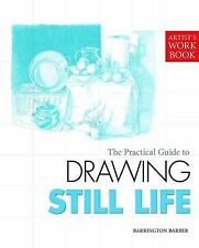 Drawing Still Life by Barrington Barber (Paperback, 2009)