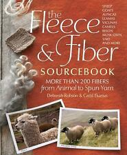 The Fleece & Fiber Sourcebook: More Than 200 Fibers, from Animal to Spun Yarn b