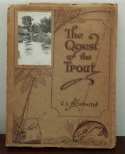 The Quest of the Trout by R. L. Blackwood - 1926 1st Edition