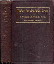 RARE 1928 UNDER SOUTHERN CROSS AFRICA ILLUSTRATED ZULUS ZULULAND GIFT