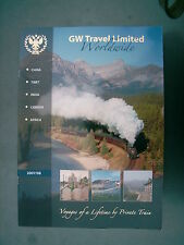 GW TRAVEL VOYAGES OF A LIFETIME BY PRIVATE TRAIN 2007/2008 BROCHURE  WITH PRICES