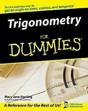 Trigonometry For Dummies by Mary Jane Sterling (2005, Paperback)