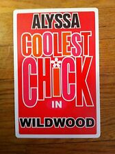 ALYSSA Coolest Chick In Wildwood New Jersey Personalized Wall Door Sign ALYSA NJ