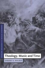 Cambridge Studies in Christian Doctrine Ser.: Theology, Music and Time 4 by...