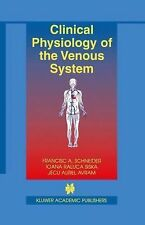 Clinical Physiology of the Venous System 15 by Francisc A. Schneider, Jecu...